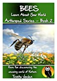 img - for BEES: Learn About Your World - Arthropod Series - Book 2 (Nature - Arthropod Series) book / textbook / text book