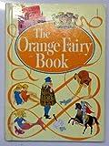 The Orange Fairy Book, Andrew Lang, 0394907434