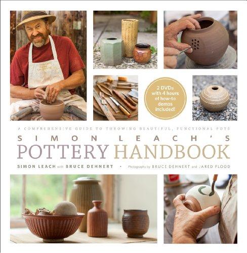 Simon Leach's Pottery Handbook: A Comprehensive Guide to Throwing Beautiful, Functional Pots [Simon Leach - Bruce Dehnert] (Tapa Dura)