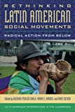 img - for Rethinking Latin American Social Movements: Radical Action from Below (Latin American Perspectives in the Classroom) book / textbook / text book