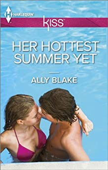 Her Hottest Summer Yet (Those Summer Nights) by [Blake, Ally]