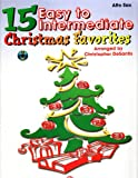 15 Easy to Intermediate Christmas Favorites, Christopher DeSantis, 0769264204