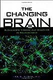The Changing Brain, Ira B. Black, 0195156978