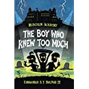 Munchem Academy, Book 1 The Boy Who Knew Too Much