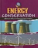 Energy Conservation, Amanda Bishop, 0761432248
