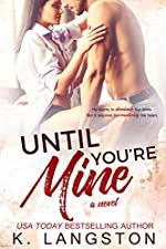 Until You're Mine (Mine Series #2)