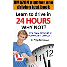 Learn to Drive in 24hrs WHY NOT? (IT'S ONLY DIFFICULT IF YOU MAKE IT DIFFICULT)