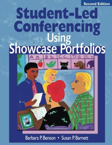 Student-Led Conferencing Using Showcase Portfolios (Volume 2)