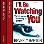 I'll Be Watching You   Beverly Barton