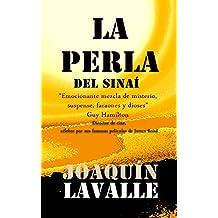 LA PERLA DEL SINAÍ: Viajera, si nos encontramos en el camino, ¿vendrás conmigo? (Spanish Edition)