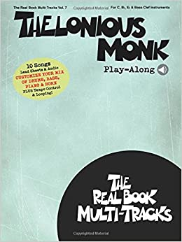 Thelonious Monk Play-Along: Real Book Multi-Tracks Volume 7