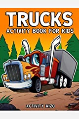 Trucks Activity Book For Kids: Coloring, Dot to Dot, Mazes, and More for Ages 4-8 (Fun Activities for Kids) Paperback