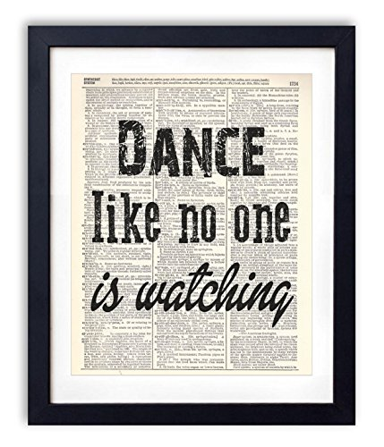 Dance Like No One Is Watching Typography Upcycled Vintage Dictionary Art Print 8x10 Abstract Dance