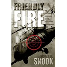 Friendly Fire: The Accidental Shootdown of U.S. Black Hawks over Northern Iraq