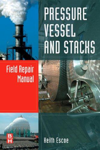 (Pressure Vessel and Stacks Field Repair Manual)