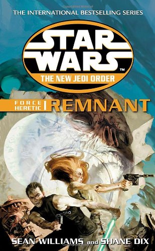 Star Wars: The New Jedi Order - Force Heretic I: Remnant - Book  of the Star Wars Legends