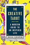 img - for The Creative Tarot: A Modern Guide to an Inspired Life book / textbook / text book