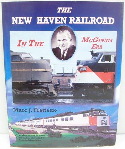 - New Haven Railroad in the McGinnis Era
