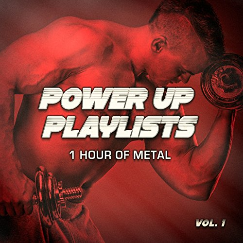 Power Up Playlists, Vol. 1: 1 Ho...