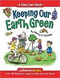 Keeping Our Earth Green, Nancy F. Castaldo, 0824968247