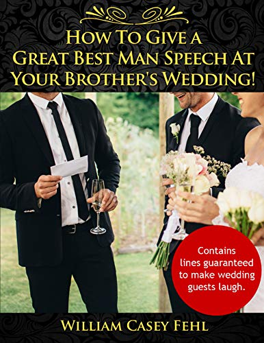 HOW TO GIVE A GREAT BEST MAN SPEECH AT YOUR BROTHER'S WEDDING!