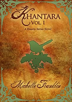 Khantara: Volume One by [Franklin, Michelle]