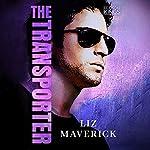 The Transporter | Liz Maverick