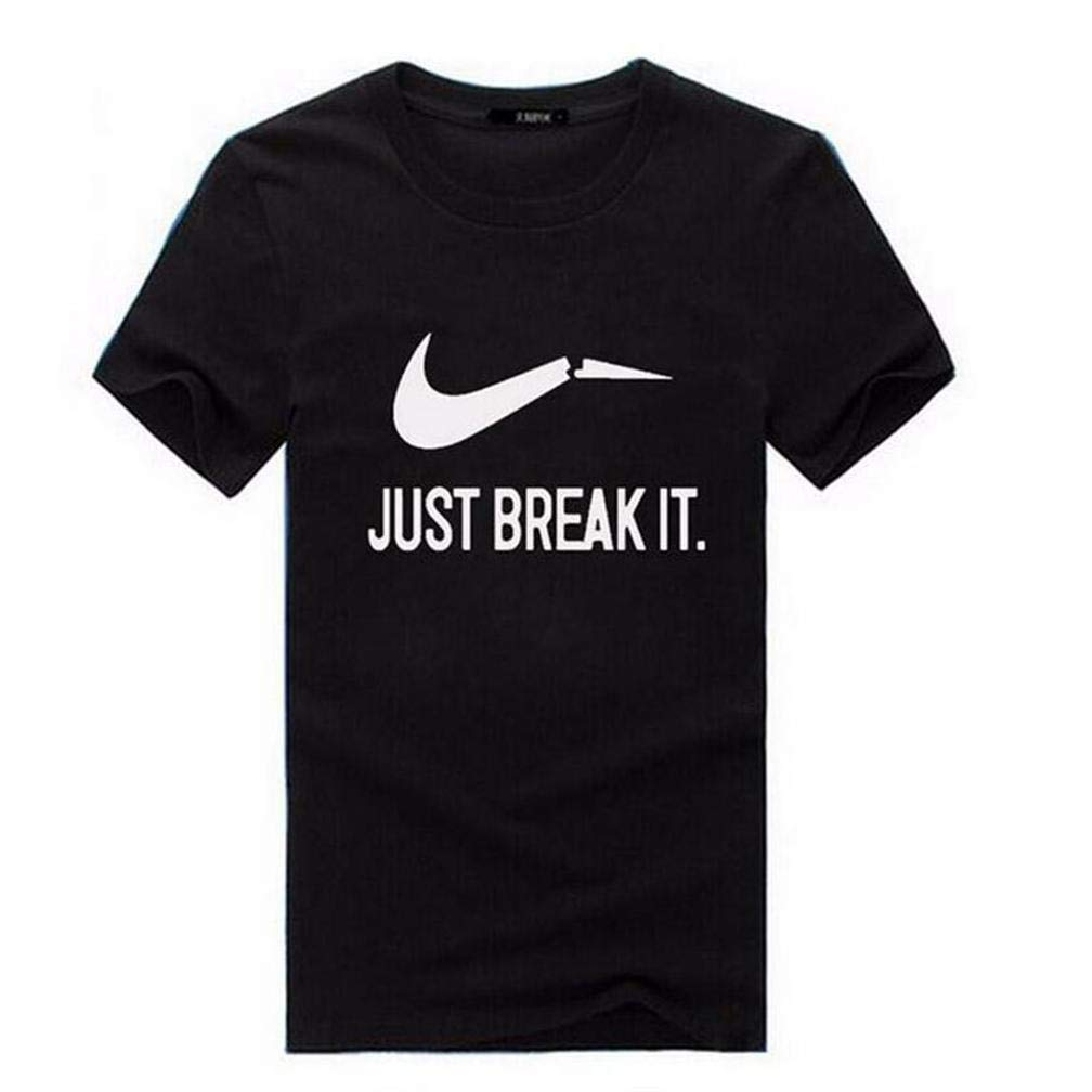 Just Break It S Printing S Funny Short Sleeves Shirts