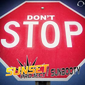 Sunset Project Presents SUNbooty-Don't Stop
