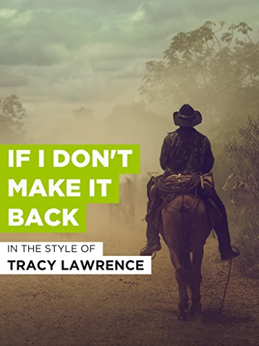 If I Don't Make It Back (Tracy Lawrence Have A Beer For Me)