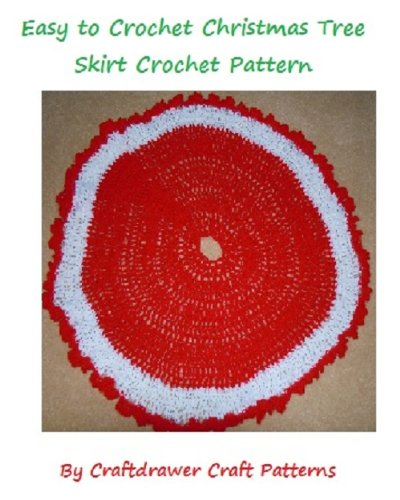Easy to Crochet Christmas Tree Skirt Pattern - An Easy to Crochet Tree Skirt Pattern plus A Tree Skirt with Holly Leaves Pattern