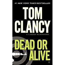 Dead or Alive (A Jack Ryan Novel Book 11)