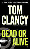 Dead or Alive (A Jack Ryan Novel Book 11) (English Edition)