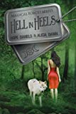Hell in Heels (The Magical Forces Series Book 1)