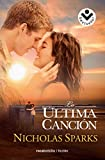 La ultima cancion (Spanish Edition)