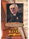 Famous Composers - Maurice Ravel