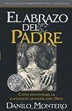 El Abrazo del Padre, Danilo Montero, 161638090X
