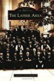 The Lapeer Area, Catherine Ulrich Brakefield, 0738541230