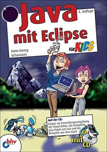 Java mit Eclipse für Kids Broschiert – 9. Februar 2009 Hans-Georg Schumann 3826686586 Java (EDV) Informatik