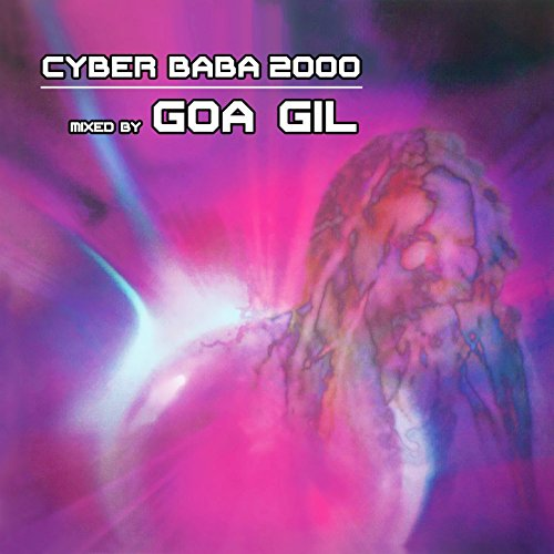 Cyber Baba 2000 (Goa Gil Mix)