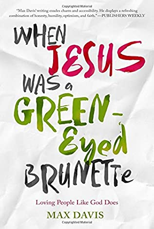 book cover of When Jesus Was a Green-Eyed Brunette