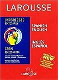 Larousse Gran Diccionario: Ingles-Espanol Espanol-Ingles (Larousse Diccionario/Dictionary (English-Spanish/Espanol-Ingles)) (Spanish Edition)