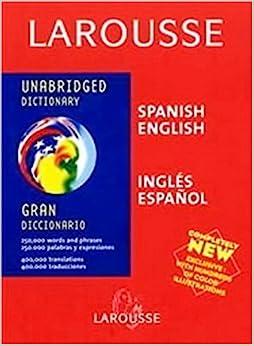 Larousse Unabridged Dictionary: Spanish-English / English ... - photo#38