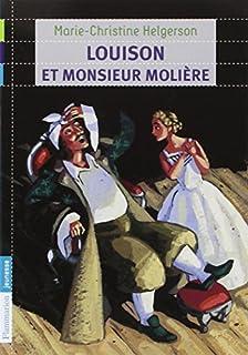 Louison et monsieur Molière, Helgerson, Marie-Christine