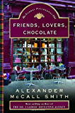 Friends, Lovers, Chocolate (Isabel Dalhousie Mysteries Book 2)