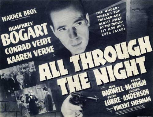 Amazon.com: All Through the Night POSTER Movie (22 x 28 Inches - 56cm x  72cm) (1942) (Half Sheet Style B): Posters & Prints