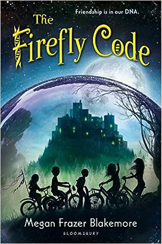 The Firefly Code: Megan Frazer Blakemore: 9781619636361