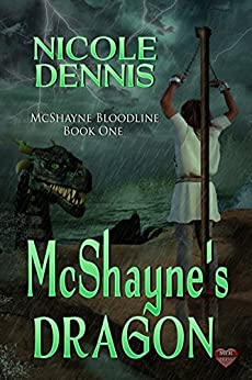 Book Review: McShayne's Dragon (McShayne's Bloodline #1) by Nicole Dennis