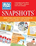 USA TODAY Snapshots®: More Than 2,000 Facts and Figures on Life, Love, Money, and Sports!