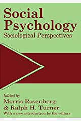 Social Psychology: Sociological Perspectives Kindle Edition